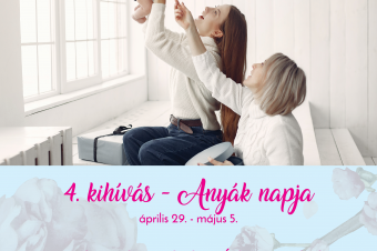 4. kihívás – Anyák napja